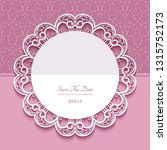 round lace frame with cutout... | Shutterstock .eps vector #1315752173