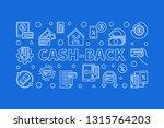 cash back linear horizontal... | Shutterstock .eps vector #1315764203