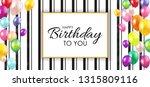 glossy happy birthday balloons... | Shutterstock .eps vector #1315809116