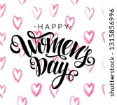 happy women's day vector script ... | Shutterstock .eps vector #1315856996