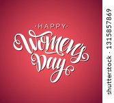 happy women's day vector script ... | Shutterstock .eps vector #1315857869