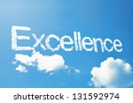 excellence a cloud  massage on... | Shutterstock . vector #131592974