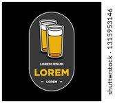 beer glass logo sticker badge... | Shutterstock .eps vector #1315953146