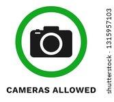 cameras allowed sign. vector. | Shutterstock .eps vector #1315957103