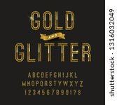 gold and glitter typeface.... | Shutterstock .eps vector #1316032049