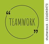 teamwork word concept. ... | Shutterstock .eps vector #1316043473
