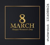golden 8th march womens day... | Shutterstock . vector #1316088626