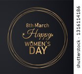 golden 8th march womens day... | Shutterstock .eps vector #1316114186
