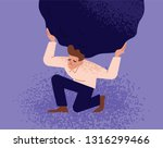 unhappy man carrying giant...   Shutterstock .eps vector #1316299466