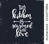 this kitchen is seasoned with... | Shutterstock .eps vector #1316374886