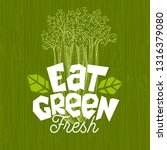 eat green logo  farm fresh food ... | Shutterstock .eps vector #1316379080