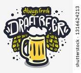 draft beer hand drawn vector... | Shutterstock .eps vector #1316624213
