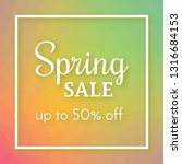 spring sale banner and up to 50 ... | Shutterstock .eps vector #1316684153