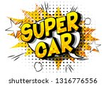 super car   vector illustrated... | Shutterstock .eps vector #1316776556