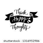 think happy thoughts...   Shutterstock .eps vector #1316952986