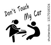 "sticker for car.""don't touch my ... 