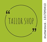 tailor shop word concept. ... | Shutterstock .eps vector #1317093413