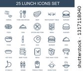 25 lunch icons. trendy lunch... | Shutterstock .eps vector #1317118040