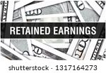 retained earnings closeup... | Shutterstock . vector #1317164273