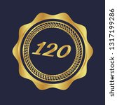 gold button with 120 years... | Shutterstock .eps vector #1317199286