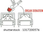 the man who donated organs at... | Shutterstock .eps vector #1317200576
