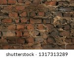 textured background  wall  old  ... | Shutterstock . vector #1317313289