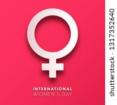 women's day background with... | Shutterstock .eps vector #1317352640