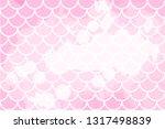 pink mermaid scales. fish... | Shutterstock .eps vector #1317498839
