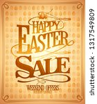 happy easter sale  holiday... | Shutterstock .eps vector #1317549809