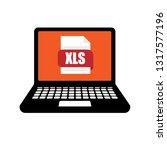 xls document on laptop screen   ... | Shutterstock .eps vector #1317577196