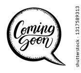coming soon calligraphic... | Shutterstock .eps vector #1317589313