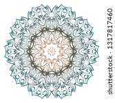 floral color mandala. arabic ... | Shutterstock .eps vector #1317817460