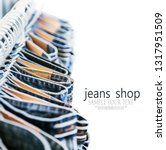 many models of jeans from... | Shutterstock . vector #1317951509