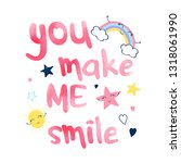 you make me smile slogan and... | Shutterstock .eps vector #1318061990