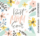 happy mothers day greeting card ...   Shutterstock .eps vector #1318098080