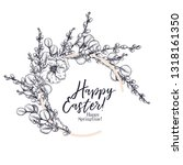 easter greeting card. hand... | Shutterstock .eps vector #1318161350