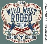 wild west rodeo horse show ... | Shutterstock .eps vector #1318227950