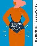 you are a peach. stylish sun... | Shutterstock .eps vector #1318292456