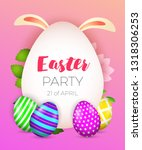 easter party  twenty first of... | Shutterstock .eps vector #1318306253