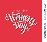 happy women's day vector script ... | Shutterstock .eps vector #1318325969