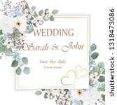 wedding invitation with flowers ... | Shutterstock .eps vector #1318473086