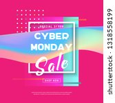 cyber monday concept banner in... | Shutterstock . vector #1318558199