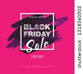 black friday sale banner with... | Shutterstock . vector #1318560503
