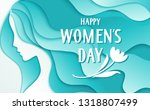 happy womens day. 8 march... | Shutterstock .eps vector #1318807499