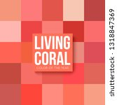 living coral palette color of... | Shutterstock .eps vector #1318847369
