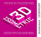 3d isometric alphabet font. 3d...   Shutterstock .eps vector #1318990289
