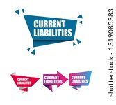 current liabilities sign  ... | Shutterstock .eps vector #1319085383