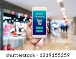 smart phone online shopping in... | Shutterstock . vector #1319155259