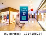 smart phone online shopping in... | Shutterstock . vector #1319155289