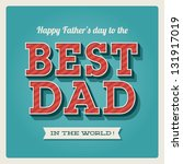 happy fathers day card vintage... | Shutterstock .eps vector #131917019